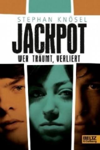 Jackpot - Wer träumt, verliert