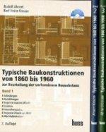 Typische Baukonstruktionen von 1860 bis 1960, 3 Bde.