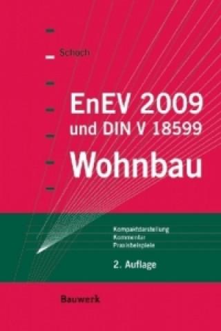 EnEV 2009 und DIN V 18599 Wohnbau