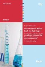 Internationales Wörterbuch der Metrologie. International Vocabulary of Basic and General Terms in Metrology