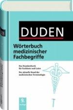 Duden Wörterbuch medizinischer Fachbegriffe