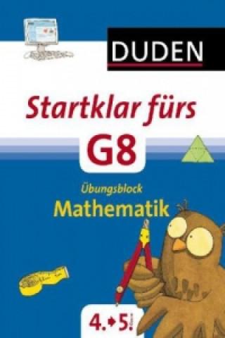 Startklar fürs G8 - Übungsblock Mathe