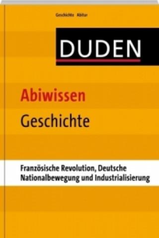 Französische Revolution, Deutsche Nationalbewegung und Industrialisierung