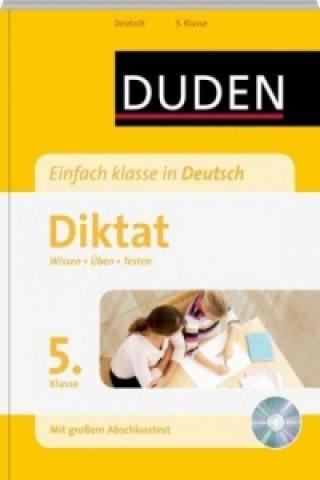 Duden Einfach klasse in Deutsch, Diktat 5. Klasse