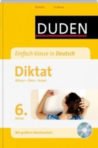 Duden Einfach klasse in Deutsch, Diktat 6. Klasse