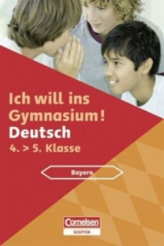Ich will ins Gymnasium! Deutsch, Bayern