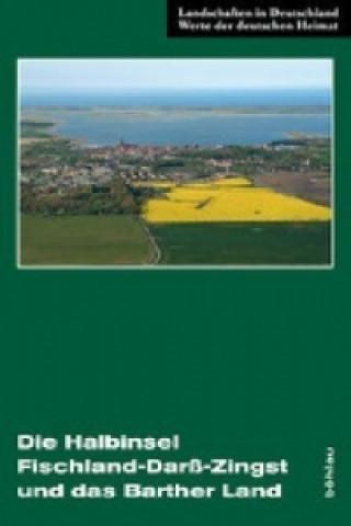Die Halbinsel Fischland-Darß-Zingst und das Barther Land