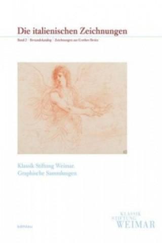 Die italienischen Zeichnungen. Bd.2