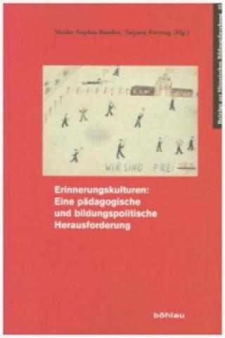 Erinnerungskultur: Eine pädagogische und bildungspolitische Herausforderung