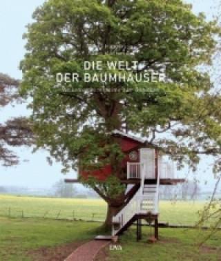 Die Welt der Baumhäuser