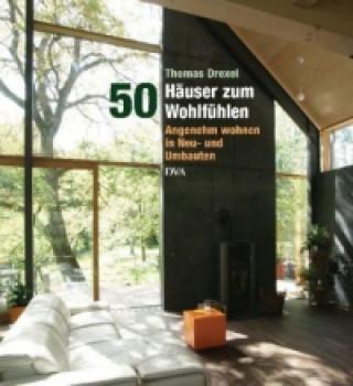 50 Häuser zum Wohlfühlen