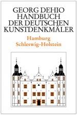Dehio - Handbuch der deutschen Kunstdenkmaler / Hamburg, Schleswig-Holstein
