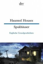 Haunted Houses / Spukhäuser