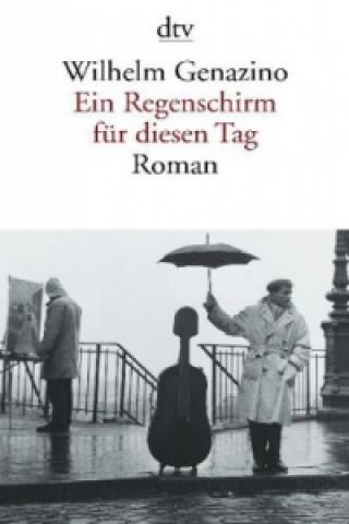 Ein Regenschirm für diesen Tag
