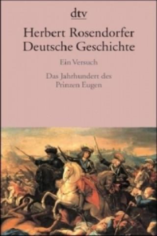 Das Jahrhundert des Prinzen Eugen
