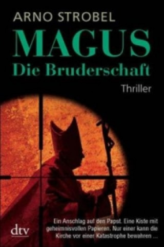 Magus, Die Bruderschaft