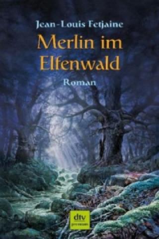Merlin im Elfenwald