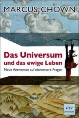 Das Universum und das ewige Leben