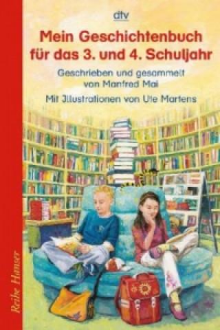 Mein Geschichtenbuch für das 3. und 4. Schuljahr