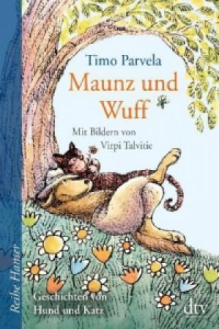 Maunz und Wuff