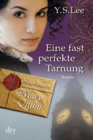Meisterspionin Mary Quinn - Eine fast perfekte Tarnung
