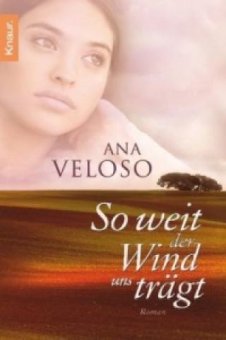 So weit der Wind uns trägt