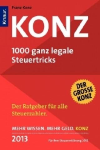 KONZ 2013, 1000 ganz legale Steuertricks