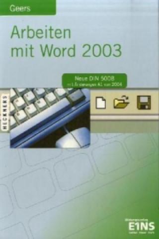 Arbeiten mit Word 2003