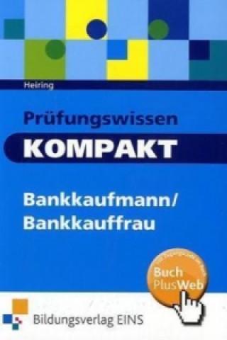 Prüfungswissen kompakt - Bankkaufmann/Bankkauffrau