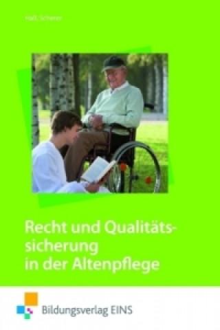 Recht und Qualitätssicherung in der Altenpflege