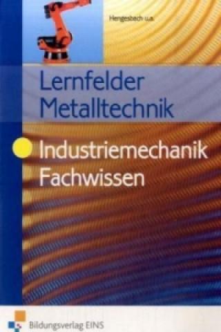 Lernfelder Metalltechnik, Industriemechanik Fachwissen