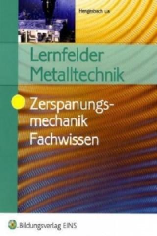 Lernfelder Metalltechnik, Zerspanungsmechanik Fachwissen