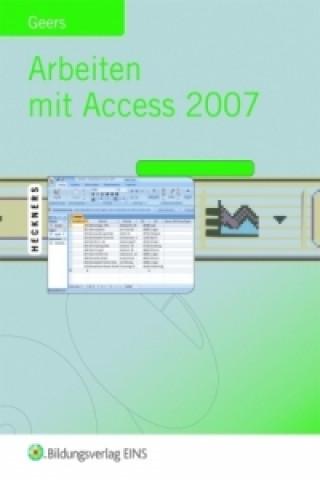 Arbeiten mit Access 2007