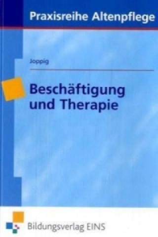 Beschäftigung und Therapie