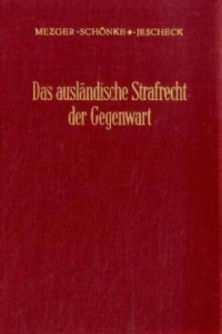 Das ausländische Strafrecht der Gegenwart.