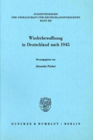 Wiederbewaffnung in Deutschland nach 1945.