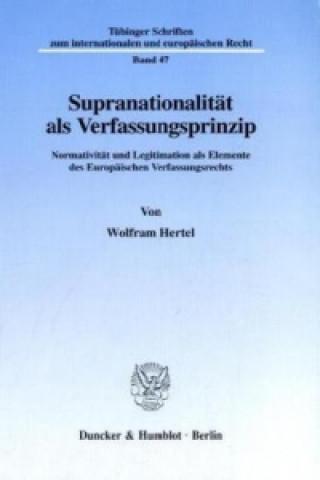Supranationalität als Verfassungsprinzip.
