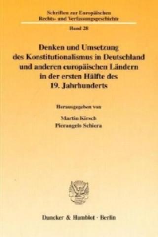 Denken und Umsetzung des Konstitutionalismus in Deutschland und anderen europäischen Ländern in der ersten Hälfte des 19. Jahrhunderts.