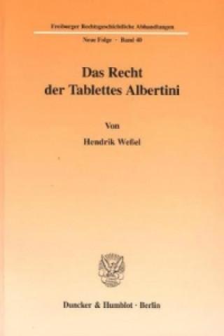 Das Recht der Tablettes Albertini.