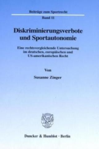 Diskriminierungsverbote und Sportautonomie.