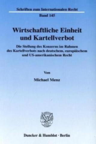 Wirtschaftliche Einheit und Kartellverbot