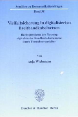 Vielfaltsicherung in digitalisierten Breitbandkabelnetzen.