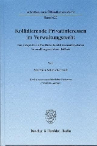 Kollidierende Privatinteressen im Verwaltungsrecht.