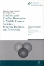 Conflicts an Conflict Resolution in Middle Eastern Societies - Between Tradition and Modernity