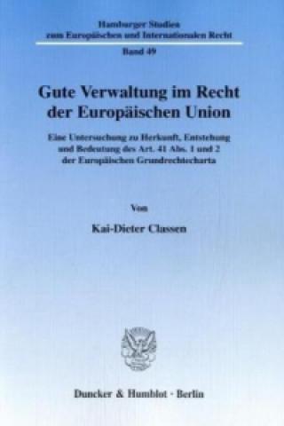 Gute Verwaltung im Recht der Europäischen Union