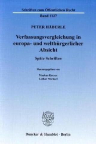 Verfassungsvergleichung in europa- und weltbürgerlicher Absicht.
