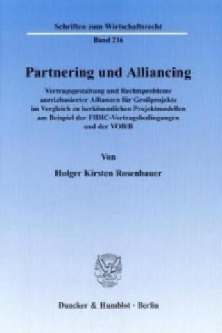 Partnering und Alliancing.