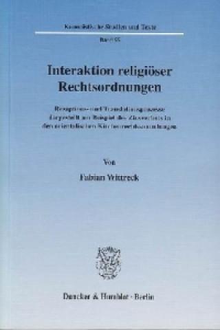 Interaktion religiöser Rechtsordnungen.