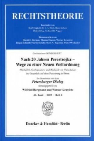 Nach 20 Jahren Perestrojka - Wege zu einer Neuen Weltordnung.