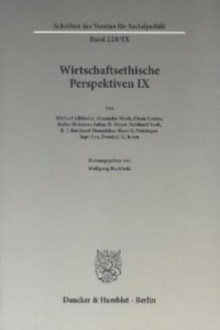 Wirtschaftsethische Perspektiven. Bd.9